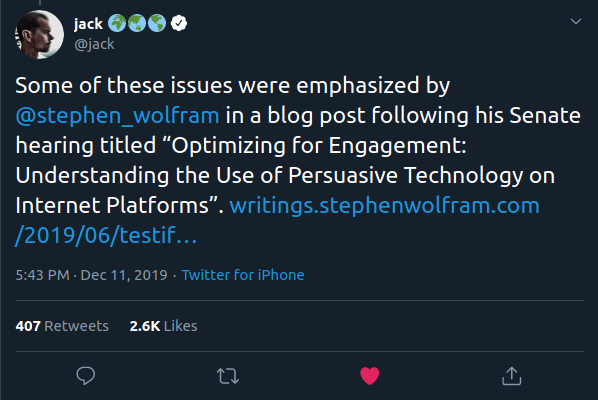 """Some of these issues were emphasized by @stephen_wolfram  in a blog post following his Senate hearing titled """"Optimizing for Engagement: Understanding the Use of Persuasive Technology on Internet Platforms""""."""